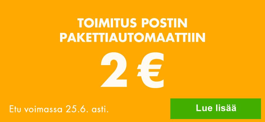 Toimitus pakettiautomaattiin nyt vain 2 euroa!