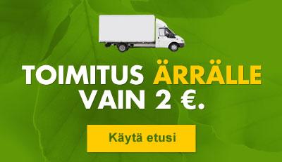 Toimitus Ärrälle nyt vain 2 euroa!